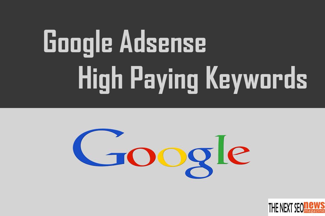 Google Adsense High Paying Kewords